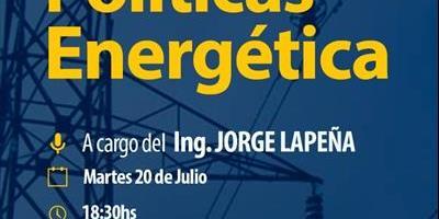 """La Federación Económica de Corrientes organiza Charla vía Zoom con el ing. Jorge Lapeña sobre """"Políticas Energéticas"""""""
